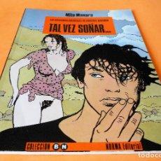Cómics: MILO MANARA . COLECCION B/N Nº 6. TAL VEZ SOÑAR... NORMA 3 ª EDICION 1995. BUEN ESTADO.. Lote 116612347