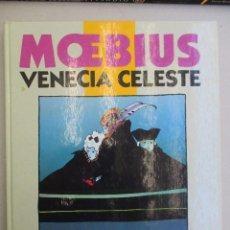 Cómics: VENECIA CELESTE MOEBIUS TAPA DURA NORMA EDITORIAL. Lote 117051063