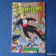Cómics: OPIUM N.º 3 DE 6 ESCLAVOS - NORMA EDITORIAL JULIO DE 1989 COMIC BOOKS NORMA. Lote 117185135