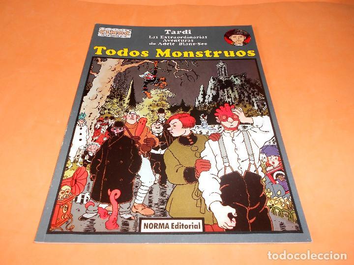 LAS EXTRAORDINARIAS AVENTURAS DE ADÉLE BLANC-SEC. TODOS MONSTRUOS. TARDI (Tebeos y Comics - Norma - Comic Europeo)
