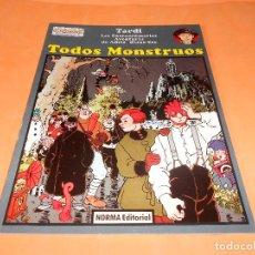 Cómics: LAS EXTRAORDINARIAS AVENTURAS DE ADÉLE BLANC-SEC. TODOS MONSTRUOS. TARDI. Lote 117816203