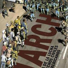 Cómics: CÓMICS. MARCH. UNA CRÓNICA DE LA LUCHA POR LOS DERECHOS CIVILES DE LOS AFROAMERICANOS - JOHN LEWIS/. Lote 117954851