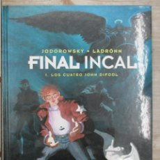 Cómics: FINAL INCAL VOLUMEN 1 LOS CUATRO JOHN DIFOOL - JODOROWSKY - TAPA DURA - NORMA -. Lote 118345843