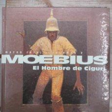 Cómics: MOEBIUS - MAYOR FATAL - VOLUMEN - 2 - EL HOMBRE DE CIGURI - TAPA DURA - NORMA -. Lote 118346051