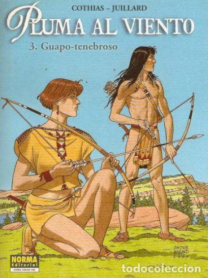 NORMA COLECCIÓN ESTRA COLOR 182, PLUMAS AL VIENTO, 3 GUAPO-TENEBROSO. COTHIAS-JUILLARD (Tebeos y Comics - Norma - Comic Europeo)
