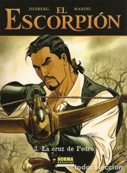 NORMA COLECCIÓN EXTRA COLOR 200. # EL ESCORPION, 3. LA CRUZ DE PEDRO # DESBERG-MARINI (Tebeos y Comics - Norma - Comic Europeo)