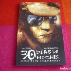 Cómics: 30 DIAS DE NOCHE HISTORIAS DE CHUPASANGRES ( NILES TEMPLESMITH) ¡MUY BUEN ESTADO! NORMA MADE IN HELL. Lote 118529583
