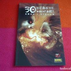 Cómics: 30 DIAS DE NOCHE EBEN Y STELLA ( STEVE NILES ) ¡MUY BUEN ESTADO! NORMA MADE IN HELL. Lote 118529895