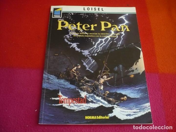 PETER PAN 3 TEMPESTAD ( LOISEL ) ¡MUY BUEN ESTADO! NORMA COLECCION PANDORA 63 (Tebeos y Comics - Norma - Comic Europeo)