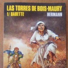 Cómics: LAS TORRES DE BOIS-MAURY Nº 1 BABETTE 1ª EDICION (HERMANN) CIMOC EXTRA COLOR Nº 79 - NORMA - C13. Lote 119280735