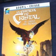 Cómics: LA ESPADA DE CRISTAL ( DE GOUPIL Y CRISSE) Nº 4: EL GRITO DEL MORFO ( COL. PANDORA 39). Lote 119423819