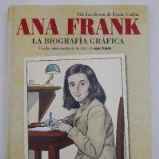 Cómics: ANA FRANK LA BIOGRAFÍA GRÁFICA. Lote 119498011
