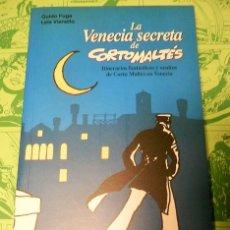 Cómics: LA VENECIA SECRETA DE CORTO MALTES + PUNTO DE LIBRO - NORMA EDITORIAL -. Lote 119542879