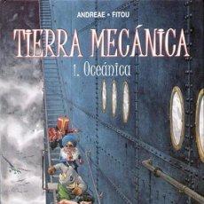Cómics: NORMA EDITORIAL ***** TIERRA MECÁNICA ***** COLECION COMPLETA 2 TOMOS - ANDREAE-FITOU. Lote 119547903