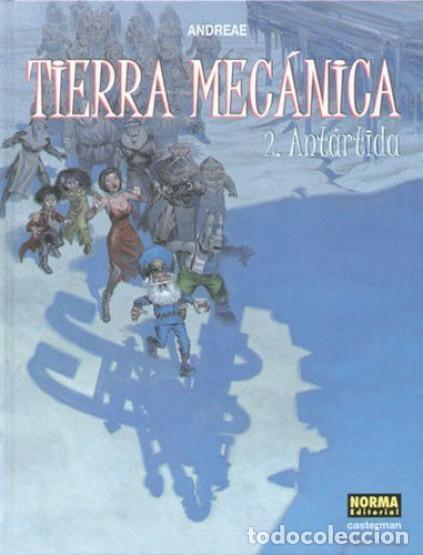 Cómics: NORMA EDITORIAL ***** TIERRA MECÁNICA ***** COLECION COMPLETA 2 TOMOS - ANDREAE-FITOU - Foto 2 - 119547903
