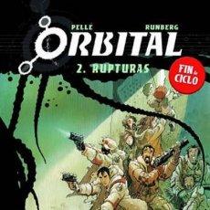 Cómics: NORMA EDITORIAL ***** ORBITAL ***** TOMO 2 RUPTURAS - PELLÉ-RUNBERG. Lote 119555211