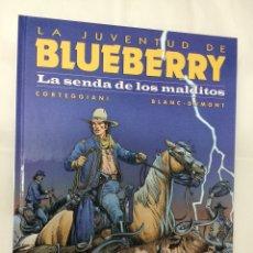 Cómics: LA JUVENTUD DE BLUEBERRY 40. LA SENDA DE LOS MALDITOS. NORMA. Lote 119594754