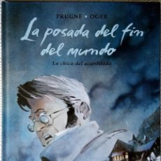 Cómics: LA POSADA DEL FIN DEL MUNDO DE PATRICK PRUGE, TIBURCE OGER (3 TOMOS - COMPLETA). Lote 119597731