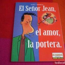 Cómics: EL SEÑOR JEAN EL AMOR LA PORTERA ( DUPUY BERBERIAN ) ¡MUY BUEN ESTADO! NORMA CIMOC EXTRA COLOR R102 . Lote 120191947