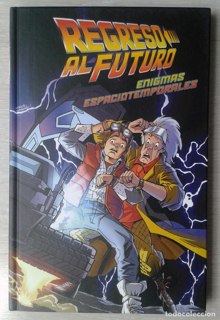 REGRESO AL FUTURO 2. ENIGMAS ESPACIOTEMPORALES, DE BOB GALE Y JOHN BARBER (Tebeos y Comics - Norma - Comic USA)
