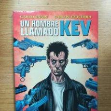 Cómics: UN HOMBRE LLAMADO KEV. Lote 121222687