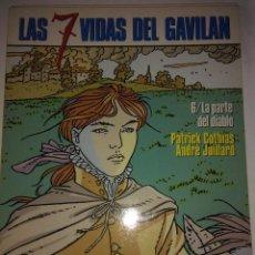 Cómics: LA PARTE DEL DIABLO ( LAS SIETE VIDAS DEL GAVILAN 6 ) COTHIAS Y JUILLARD. Lote 121378659