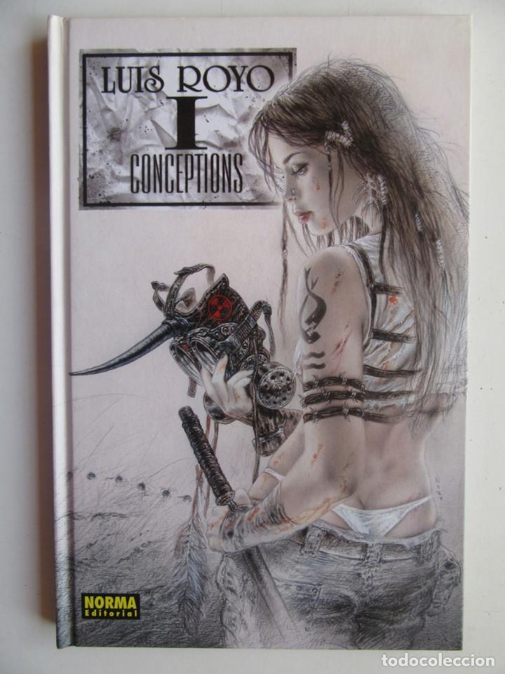 CONCEPTIONS I - LUIS ROYO - NORMA - TAPA DURA - MUY BIEN (Tebeos y Comics - Norma - Comic Europeo)