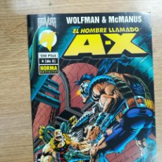Cómics: EL HOMBRE LLAMADO A-X #4. Lote 121864207
