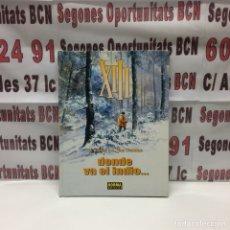 Cómics: XIII DONDE VA EL INDIO ... EDITORIAL NORMA 1999 A TODO COLOR. Lote 121972799