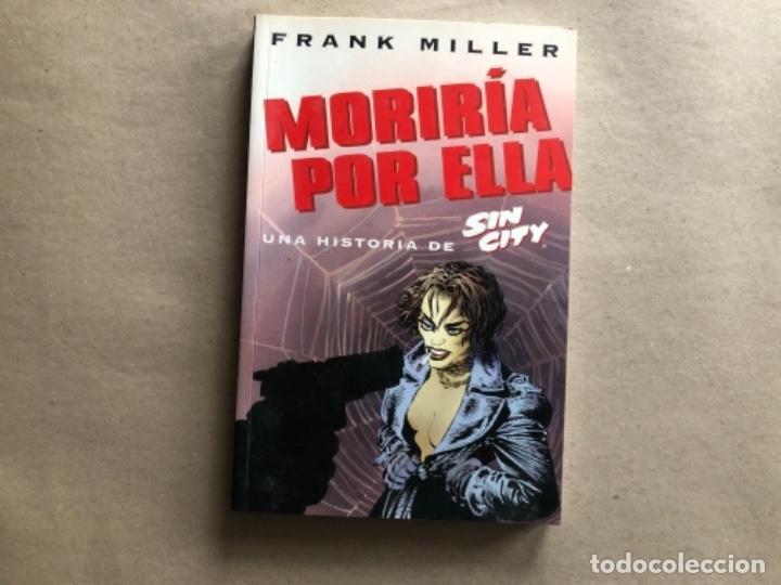 Cómics: LOTE FRANK MILLER - MORIRÍA POR ELLA, IDA Y VUELTA AL INFIERNO (2) Y SEXO & VIOLENCIA. - Foto 2 - 122137459
