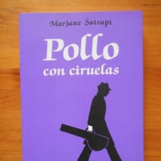 Cómics: POLLO CON CIRUELAS - MARJANE SATRAPI - NORMA (BÑ). Lote 122459323