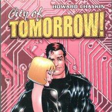 Comics - CITY OF TOMORROW - COL. EL DIA DESPUES Nº 11 (HOWARD CHAYKIN) NORMA - MUY BUEN ESTADO - OFI15 - 122489915