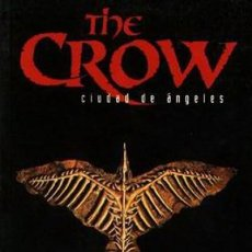 Cómics: THE CROW. CIUDAD DE ANGELES - NORMA - IMPECABLE PRECINTADO - OFI15. Lote 122595135