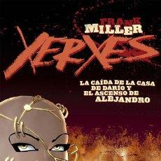 Cómics: CÓMICS. XERXES. LA CAÍDA DE LA CASA DE DARÍO Y EL ASCENSO DE ALEJANDRO 1 - FRANK MILLER/ALEX SINCLAI. Lote 125968564