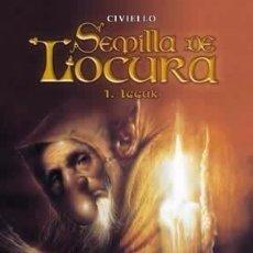 Cómics: SEMILLA DE LOCURA Nº 1 IGGUK (CIVIELLO) NORMA - COMO NUEVO - OFI15. Lote 156469226