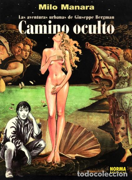 MILO MANARA, CAMINO OCULTO - LAS AVENTURAS URBANAS DE GIUSEPPE BERGMAN (NORMA EDITORIAL) (Tebeos y Comics - Norma - Comic Europeo)