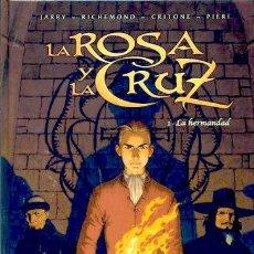 Cómics: LA ROSA Y LA CRUZ 1, LA HERMANDAD (NORMA EDITORIAL). Lote 123062187
