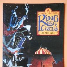 Cómics: RING CIRCUS. LOS PRINGADOS. COLECCIÓN EXTRA COLOR, Nº 196 - DAVID CHAUVEL. CYRIL PEDROSA. Lote 123366707