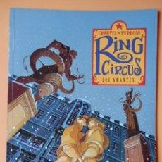 Cómics: RING CIRCUS. LOS AMANTES. COLECCIÓN EXTRA COLOR, Nº 228 - DAVID CHAUVEL. CYRIL PEDROSA. Lote 123366715