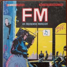 Cómics: COMIC FM EN FRECUENCIA MODULADA. Lote 124605260