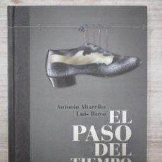 Cómics: EL PASO DEL TIEMPO ANTONIO ALTARRIBA / LUIS ROYO TAPA DURA NORMA EDITORIAL. Lote 124648231