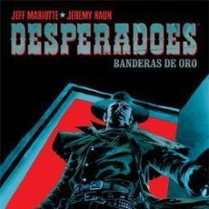 Comics - DESPERADOES BANDERAS DE ORO - COL. MADE IN HELL Nº 34 - NORMA - BUEN ESTADO - OFI15T - 160984734
