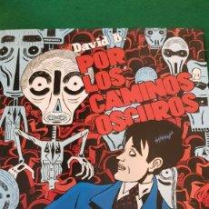 Cómics: POR LOS CAMINOS OSCUROS - 2.- LOS FANTASMAS - DAVID B.. Lote 126092635