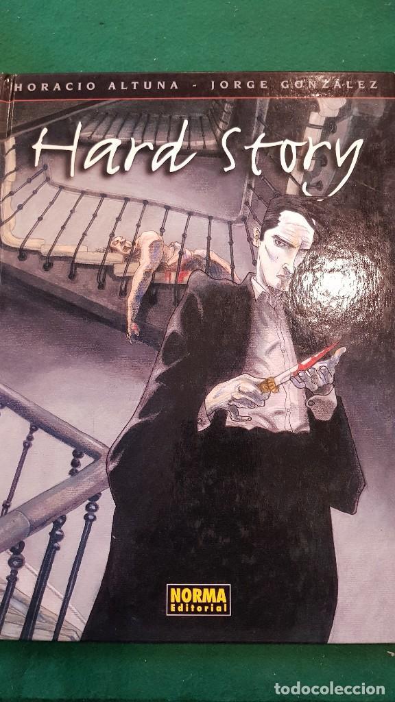 HARD STORY - HORACIO ALTUNA Y JORGE GONZÁLEZ (Tebeos y Comics - Norma - Comic Europeo)