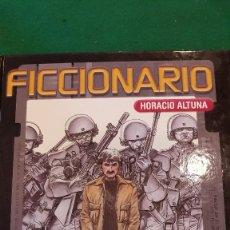 Cómics: FICCIONARIO - HORACIO ALTUNA. Lote 126093199