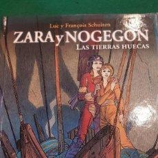 Cómics: ZARA Y NOGEGON - LAS TIERRAS HUECAS .- LUC Y FRANÇOIS SCHUITEN. Lote 126093971