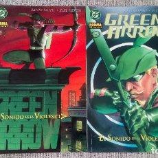 Cómics: GREEN ARROW EL SONIDO DE LA VIOLENCIA SERIE COMPLETA 2 TOMOS NORMA EDITORIAL. Lote 128172467