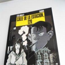 Cómics: CALLE DE LA ESTACION 120 - LEO MALET & TARDI - COLECCION BN Nº 8 - NORMA 1989 - EXCELENTE ESTADO. Lote 128360075
