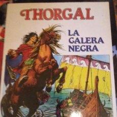Cómics: COMIC THORGAL LA GALERA NEGRA COMO NUEVO. Lote 128649191
