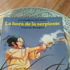 Cómics: LOS PASAJEROS DEL VIENTO LA HORA DE LA SERPIENTE. DE FRANÇOIS BOURGEON. NORMA EDITORIAL. Lote 129138147